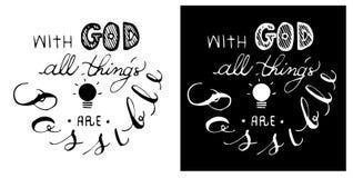 Le vers de bible de calligraphie de christianisme avec Dieu toute la chose sont possible dans le thème noir et blanc de couleur Images stock