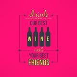 Le vin de vecteur avec des amis citent typographique Image libre de droits