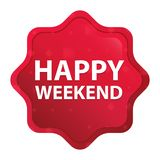 Le week-end heureux brumeux a monté bouton rouge d'autocollant de starburst illustration de vecteur