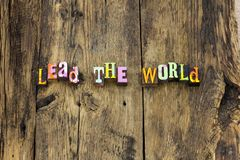 Lead change world leadership challenge typography stock photography