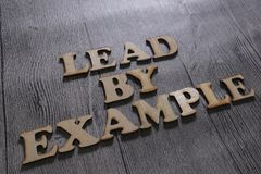 Lead By Example, Business Words Quotes Concept