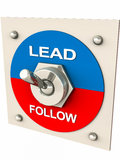 Lead or follow. Switch turned on to lead instead of follow, concept of choosing to be the leader instead of following a leadership, leadership and management Royalty Free Stock Photography