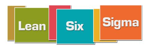 Lean Six Sigma Various Color Boxes. Lean six sigma text written over colorful background stock illustration