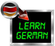 Learn German - Metal Billboard. Metallic billboard with rectangular and round frame, flag of Germany, red arrow and the phrase Learn German. Isolated on white Stock Images