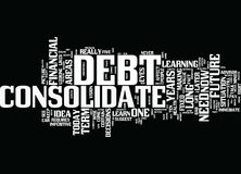 Learn To Consolidate Debt For Your Future Text Background  Word Cloud Concept Stock Photo