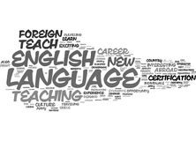 Learn To Teach English As A Foreign Language Word Cloud Concept. Learn To Teach English As A Foreign Language Text Background Word Cloud Concept Royalty Free Stock Photos