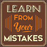 Learn From Your Mistakes. Old Poster with a Life Advice  Learn For your Mistakes Stock Image