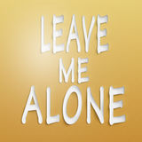 Leave me alone royalty free stock photography
