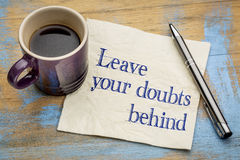 Leave your doubts behind -napkin concept Stock Photo