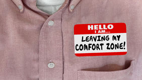 Leaving My Comfort Zone Nametag. Leaving My Comfort Zone Safe Secure Take Risk Nametag stock image