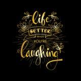 Leben besser wenn Sie ` bezüglich des Lachens Stockbilder