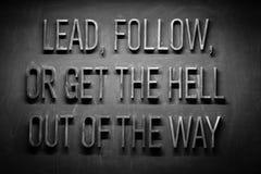 Ledning följer eller får helvetet ut ur min väg! Arkivfoton