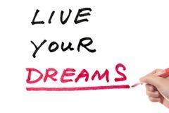 Leef uw dromen Stock Afbeelding