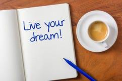Leef uw droom stock afbeelding