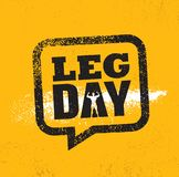 Leg Day. Workout and Fitness Gym Design Element Concept. Creative Custom Vector Sign On Grunge Background.  stock illustration