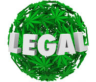 Legal Marijuana Leaf Ball Sphere Medical Use Prescription Pain R. Legal word in 3d letters on a ball or sphere of marijuana or cannibas leaves to illustrate the Stock Image