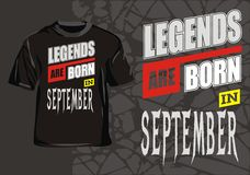 Legends are born in september. Design for T-shirts legends are born in september Royalty Free Stock Photography