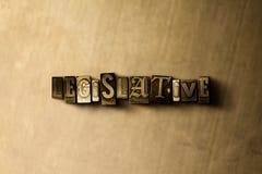 LEGISLATIVE - close-up of grungy vintage typeset word on metal backdrop Stock Photo