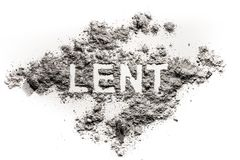 Lent word written in ash as fast and abstinence concept. Lent word written in ash, dust as fast and abstinence period concept, Jesus Christ, faith, christian Royalty Free Stock Photo