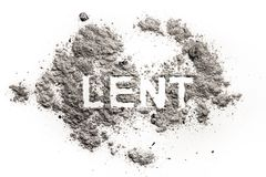 Lent word written in ash, sand or dust. As sacrifice, penance, repentance, fast or abstinence in forty days of christian holiday period and jesus christ fasting Stock Photo