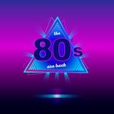 Les années 80 sont de retour rétro affiche de néon de vintage Image stock