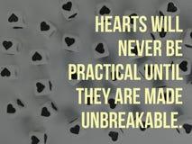 Les coeurs ne seront jamais pratiques jusqu'à ce qu'ils soient faits à citation inspirée incassable photos stock