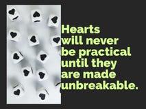 Les coeurs ne seront jamais pratiques jusqu'à ce qu'ils soient faits à citation inspirée incassable photos libres de droits