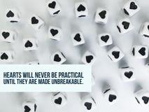 Les coeurs ne seront jamais pratiques jusqu'à ce qu'ils soient faits à citation inspirée incassable photo stock