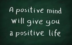 Les esprits positifs te donneront une vie positive Images stock