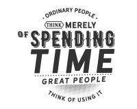 Les gens du commun pensent simplement au temps de dépense, de grandes personnes pensent à l'employer illustration de vecteur