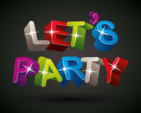 Let�s party. Royalty Free Stock Photos