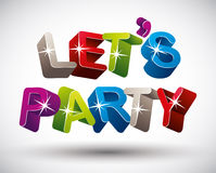Let�s party. Royalty Free Stock Images