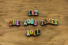 Let adventure begin good happy day enjoy letterpress quote. Let adventure begin good happy day enjoy typography phrase message times roll road trip travel royalty free stock image