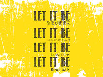Let it be. Laisse faire Stock Images
