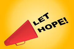 Let Hope! concept Stock Images