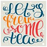 Let& x27 ; infusion de s du thé Affiche de lettrage de main pour des amants de thé Illustration de vecteur Image libre de droits