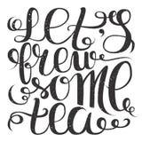 Let& x27 ; infusion de s du thé Affiche de lettrage de main pour des amants de thé Illustration de vecteur Images libres de droits