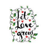 Let love grow. Hand lettering calligraphy Royalty Free Stock Photo