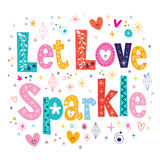 Let love sparkle typography lettering decorative type card Stock Photography