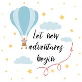 Let new adventures begin slogan for shirt print design with hot air balloon. Vector phrase. Let new adventures begin slogan for shirt print design with hot air royalty free illustration