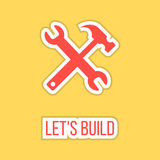 Let's build with wrench and hammer sticker. Concept of happy father and labor day. isolated on stylish yellow background. flat style logo design modern vector Royalty Free Stock Photography