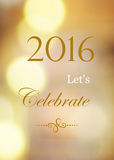 2016 let's celebrate on abstract blur bokeh background Stock Photography