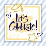 Let s Celebrate.Hand Lettering. Let s Celebrate. Hand lettered invitation design. Handwritten modern calligraphy, brush painted letters. Vector illustration Royalty Free Stock Image