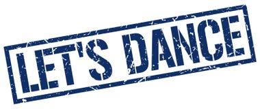 Let`s dance blue grunge square rubber stamp. Let`s dance blue grunge square vintage rubber stamp Royalty Free Illustration