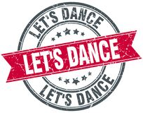 Let`s dance red round grunge vintage stamp. Let`s dance red round grunge vintage ribbon stamp Royalty Free Stock Image