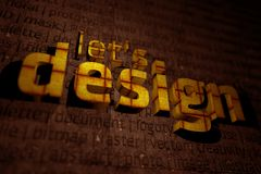 Let's Design Illustration. Let's Design 3D Illustration with DOF. Cool 3D Letters and Design Related Words in the Background Stock Photos