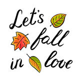 Let s fall in love handwritten illustration Royalty Free Stock Images