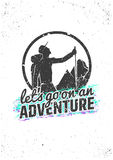 Let's go on an adventure. Hiking inspirational poster. Vector typographic concept for t-shirt print, greeting and postal Stock Photos