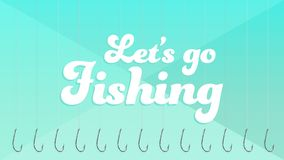 Let`s Go Fishing royalty free illustration