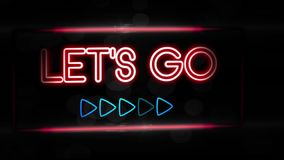 Let`s go - Flashing vibrant colorful neon board background stock video